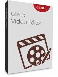 GiliSoft Video Editor 14.0.0 Crack + Serial Key Free Download 2021
